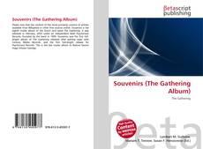 Couverture de Souvenirs (The Gathering Album)