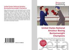 Couverture de United States National Amateur Boxing Bantamweight Champions