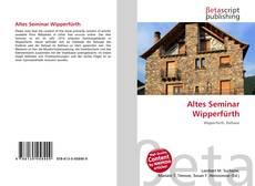Bookcover of Altes Seminar Wipperfürth