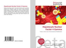 Bookcover of Hepatocyte Nuclear Factor 4 Gamma