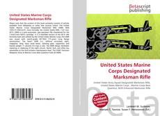 Capa do livro de United States Marine Corps Designated Marksman Rifle