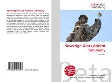 Bookcover of Sovereign Grace Advent Testimony
