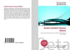 Bookcover of Green Lantern Versus Aliens