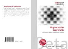 Bookcover of Altgriechische Grammatik