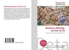Bookcover of Bankhaus Böcking, Karcher & Cie