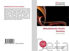 Bookcover of Altkatholische Kirche Kroatien