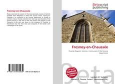 Bookcover of Fresnoy-en-Chaussée