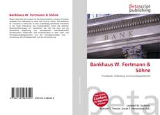 Bookcover of Bankhaus W. Fortmann & Söhne