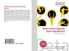 Borítókép a  Soviet Union Olympic Team Flag Bearers - hoz