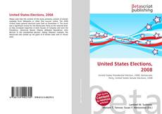 Bookcover of United States Elections, 2008
