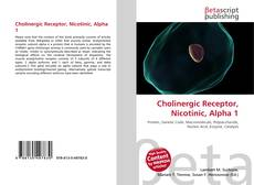 Bookcover of Cholinergic Receptor, Nicotinic, Alpha 1