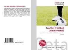 Capa do livro de Tao Wei (Football Commentator)