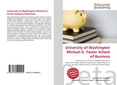 Bookcover of University of Washington Michael G. Foster School of Business