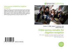 Bookcover of Video games notable for negative reception