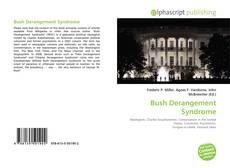 Bookcover of Bush Derangement Syndrome