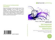 Bookcover of 28 Croyances Fondamentales Adventistes