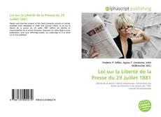 Bookcover of Loi sur la Liberté de la Presse du 29 Juillet 1881