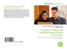 Bookcover of Economic Growth and Tax Relief Reconciliation Act of 2001