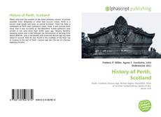 Bookcover of History of Perth, Scotland