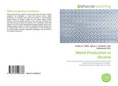 Metal Production in Ukraine的封面