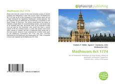 Bookcover of Madhouses Act 1774