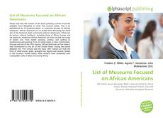 Couverture de List of Museums Focused on African Americans