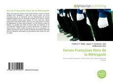 Bookcover of Forces Françaises Hors de la Métropole