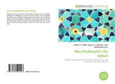 Bookcover of Abu-Hudhayfah Ibn Utbah