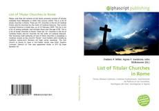 Copertina di List of Titular Churches in Rome