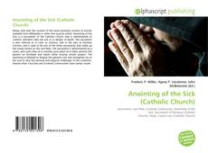 Bookcover of Anointing of the Sick (Catholic Church)