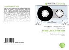 Bookcover of Leave Out All the Rest