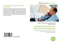 Bookcover of Gouvernance d'Internet dans l'Union Européenne