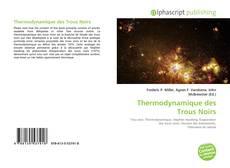 Couverture de Thermodynamique des Trous Noirs