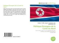 Bookcover of Politique Étrangère de la Corée du Nord