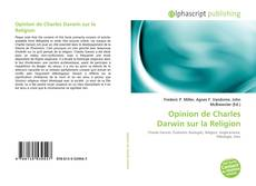 Bookcover of Opinion de Charles Darwin sur la Religion