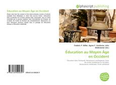 Bookcover of Éducation au Moyen Âge en Occident