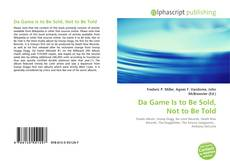 Buchcover von Da Game Is to Be Sold, Not to Be Told