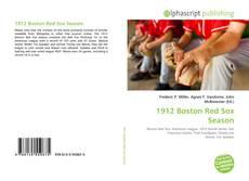 Bookcover of 1912 Boston Red Sox Season