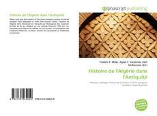 Bookcover of Histoire de l'Algérie dans l'Antiquité