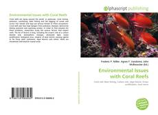 Bookcover of Environmental Issues with Coral Reefs