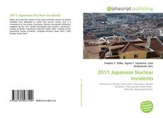 Bookcover of 2011 Japanese Nuclear Incidents