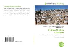 Couverture de Civilian Nuclear Accidents