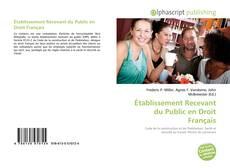 Copertina di Établissement Recevant du Public en Droit Français