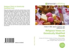 Copertina di Religious Views on Genetically Modified Foods