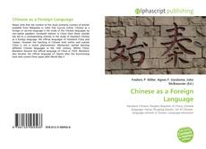 Bookcover of Chinese as a Foreign Language