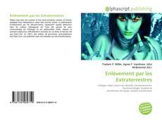 Bookcover of Enlèvement par les Extraterrestres