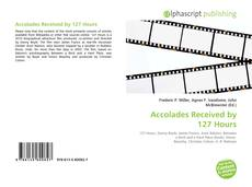 Couverture de Accolades Received by 127 Hours