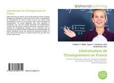 Couverture de Libéralisation de l'Enseignement en France