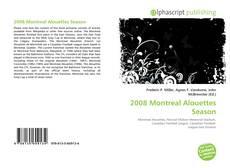 Capa do livro de 2008 Montreal Alouettes Season