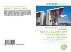 Alpine Skiing at the 2010 Winter Paralympics – Women's Downhill kitap kapağı